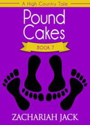 A High Country Tale: The Seventh Tale-- Pound Cakes, A Tride & True Saga