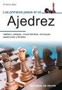 Los primeros pasos en el ajedrez【電子書籍】[ Cristina Sala ]