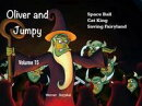 Oliver and Jumpy - the Cat Series, Stories 43-45, Book 15