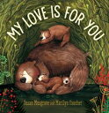 My Love is For You【電子書籍】[ Susan Musgrave ]