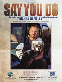 Say You Do Sheet Music【電子書籍】[ Dierks Bentley ]