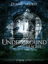 The Underground League: Year One【電子書籍】[ Donna Hockey ]