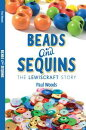 Beads & Sequins: The Lewiscraft Story
