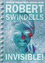 Invisible!【電子書籍】[ Robert Swindells ]