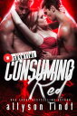 Red ConsumedA M?nage Romance D...