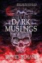 Dark Musings【電子書籍】[ David Boiani ]