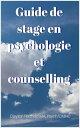 Guide de stage en psychologie et counselling【電子書籍】[ Clayton Redfield ]