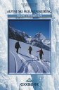 Alpine Ski Mountaineering Vol 1 - Western Alps Ski tours in France, Switzerland and Italy【電子書籍】 Bill O 039 Connor