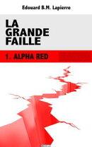 La Grande Faille - Alpha Red