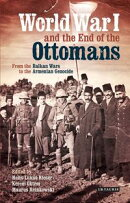 World War I and the End of the Ottomans