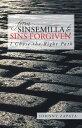 書, 雜誌, 漫畫 - From Sinsemilla to Sins ForgivenI Chose the Right Path【電子書籍】[ Johnny Zapata ]