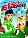 Las Aventuras de Eco Enrico【電子書籍】[ Eco Universal Productions ]