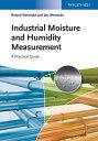 書, 雜誌, 漫畫 - Industrial Moisture and Humidity MeasurementA Practical Guide【電子書籍】[ Roland Wernecke ]