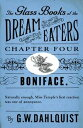 ショッピングiface The Glass Books of the Dream Eaters (Chapter 4 Boniface)【電子書籍】[ G.W. Dahlquist ]