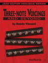 Three-Note Voicings and Beyond【電子書籍】[ Randy Vincent ]