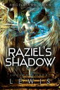 Raziel's Shadow (Angels and Dj...