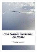 Una Norteamericana en Roma