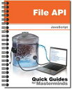 File APILearn how to access files from JavaScript【電子書籍】[ J.D Gauchat ]