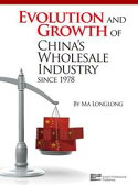 Evolution and Growth of China's Wholesale Industry since 1978【電子書籍】[ Ma, Longlong ]