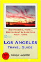 Los Angeles, California Travel Guide - Sightseeing
