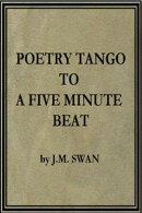 Poetry tango to a 5 minute beat