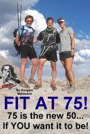 Fit At 75