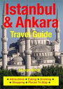 Istanbul & Ankara Travel GuideAttractions, Eating,
