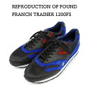 【REPRODUCTION OF FOUND リプロダクション オブ ファウンド】1990s French Trainer フレンチトレーナー(1200FS) ブラック スニーカー【正規代理店商品】メンズシューズ カジュアル 靴