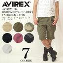 AVIREX (アビレックス アヴィレックス) AVIREX USA BASIC MILITARY CARGO SHORTS カーゴ ショーツ ショートパンツ ...