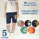 Championチャンピオン REVERSE WEAVE リバースウィーブCollege Print カレッジプリント ショートパンツ