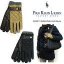 【即納/本物】【POLO RALPH LAUREN】ラルフローレン #6G0011 Quilted Nylon Field Gloves ポリエステル100%の...