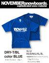 NOVEMBER ドライ Tシャツ 【カラー ブルー】DRY-T BLUE【ノベンバー スノーボード】715005