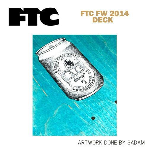 FTC スケートデッキ FTC FW 2014 DECK ...
