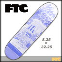 FTC スケート デッキ FTC THE SHOP DECK サイズ 8.25×32.25 【スケートボード デッキ 】【日本正規品】【あす楽】