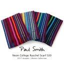 ポールスミス Paul Smith マフラー Neon College Raschel Scarf S30 2017年秋冬 ストール ラッピング【あす楽対応】【送料無料】