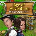 Age of Adventure:時を超えたヒーロー / 販売元:株式会社ブンティ ジャパン
