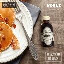 ノーブル NOBLE 01 バレルエイジド メープルシロップ...