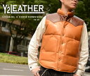 【Y'2 LEATHER/ワイツーレザー】レザーダウンベスト/SV-01_STEER.OIL × HORSE DOWN VEST★REAL DEALY'2 LEATHER/ワイツーレザー/Y2/ワイツー/ハーレー/バイカー/アメカジ
