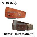 NIXON ニクソン ベルト AMERICANA II BELT NC2371 レザー 44417fw