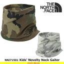 ノースフェイス 子供用 Kids' Novelty Neck Gaiter NNJ71501 キッズ ノベルティネックゲーター THE NORTH FACE 【...