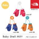 ノースフェイス ベビー 手袋 ミトン Baby Shell Mitt ベビーシェルミット NNB61501 THE NORTH FACE 【2016年秋冬新商品...