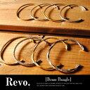 ブラスバングル 真鍮ブレスレット / revo. レヴォ メンズ ユニセックス シルバー ゴールド アクセサリー ブレスレット