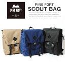 PINE FORT (パインフォート) SCOUT BAG SOLID コーデュラ スクエアリュック バッグ