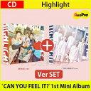 送料無料【1次予約限定価格】Highlight(元BEAST) 1st Mini Album `CAN YOU FEEL IT?` ALBUM バージョンSET!【K-POP】【CD】【発売3月2..