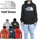 ノースフェイス パーカー メンズ Half Dome Hoodie スウェット THE NORTH FACE プルオーバー 裏起毛 18新作 S M L XL