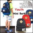 ノースフェイス リュック キッズ YOUTH MINI BERKELEY バックパック THE NORTH FACE 19L デイパック CTK2 05P03Dec16