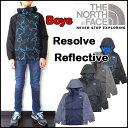 ノースフェイス キッズ マウンテンパーカー THE NORTH FACE ジャケット ジュニア 男の子 BOYS RESOLVE REFLECTIVE JACK...