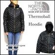 ノースフェイス レディース ジャケット Thermoball Hoodie THE NORTH FACE ジャケット キルティング C774 532P16Jul16