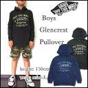 VANS バンズ パーカー キッズ スウェット BOYS GLENCREST PULL OVER HOOD プルオーバーパーカー 05P01Oct16