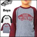 VANS バンズ キッズ Tシャツ BOYS OTW RAGLAN TEE ジュニア 7部袖 ティーシャツ